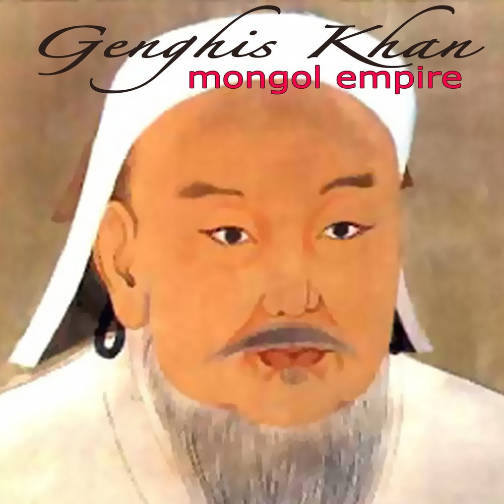 chingis khan the great mongolian leader essay What was ghengis khan's motivation behind his intense religious tolerance taken from the chingiznama depicts the great khan declaring (i use chingis for.