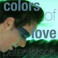 Colors of Love — Peter KITSCH, Wadey Nara