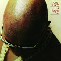 Hot Buttered Soul — Isaac Hayes