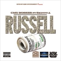 Russell (Clean)[feat. Skinny A] - Single — CMG Bosses, CMG Bosses feat. Skinny A