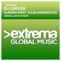 Aurora — Julie Harrington, Ex-Driver, Ex-Driver & Julie Harrington