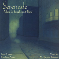Serenade - Music for Saxophone & Piano — Brian Horner & Elizabeth Avery