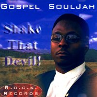Shake That Devil! — Gospel
