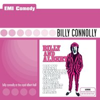 Billy And Albert — Billy Connolly