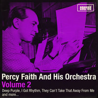Percy Faith Orchestra, Vol. 2 — Percy Faith And His Orchestra