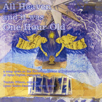 All Heaven and it was One Hour Old — M Ryan Taylor, M. Ryan Taylor
