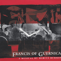 Francis of Guernica — Marcus Hummon
