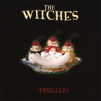THRILLER! — The Witches