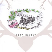 Christmas Greeting — Eric Dolphy