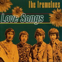 Love Songs — The Tremeloes