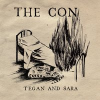 The Con (Int'l 2-Track) — Tegan & Sara