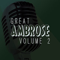 The Great Ambrose Vol 2 — Ambrose And His Orchestra