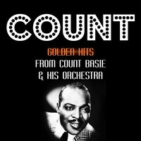 Golden Hits — Count Basie & His Orchestra