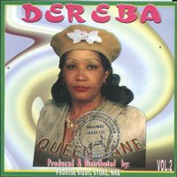 Dereba — Jane Nyambura Kinyua, Queen Jane