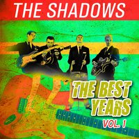 The Best Years, Vol. 1 — The Shadows