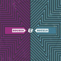 Houses & Hotels — Houses & Hotels