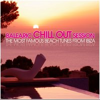 Balearic Chill Out Session — сборник
