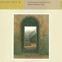 A Choral Collection, Vol 2 — Tapiola Chamber Choir