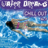 Water Dreams...Chill out Vol. 2 — сборник