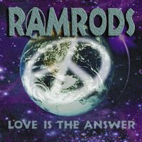 Love Is the Answer — Ramrods
