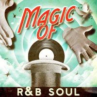 Magic of R&B Soul — сборник