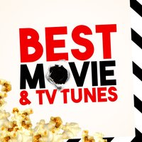 Best Movie & Tv Tunes — Best Movie Soundtracks, TV Theme Players, Soundtrack|Best Movie Soundtracks|TV Theme Players