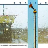The Storms of Early Summer: Semantics of Song — Cursive