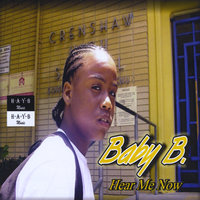 Hear Me Now: The Maxi Single — Baby B.