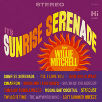 Sunrise Serenade — Willie Mitchell