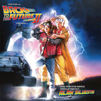 Back To The Future Part II — Alan Silvestri