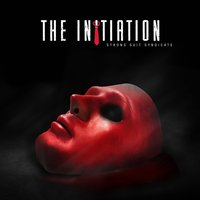 The Initiation — Strong Suit Syndicate