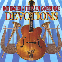 Devotions — Ron English and the Psalm 150 Ensemble