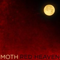 Moth — Red Heaven