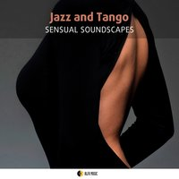 Jazz and Tango Sensual Soundscapes — Астор Пьяццолла