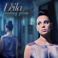 Looking Glass — Leila