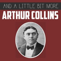 And a Little Bit More — Arthur Collins
