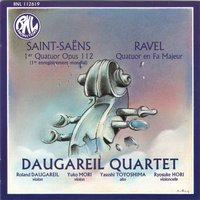 Camille Saint-Saëns & Maurice Ravel: Quatuors à cordes — Морис Равель, Камиль Сен-Санс, Roland Daugareil, Daugareil Quartet, Daugareil Quartet, Roland Daugareil