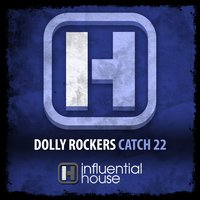 Catch 22 — Dolly Rockers
