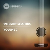 Worship Sessions, Vol. 2 — Worship Tutorials Studios
