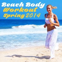 Beach Body Workout, Spring 2014: 25 Hip Hop Gym Workout Instrumentals — Cap'n Trap
