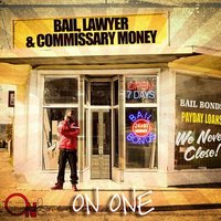 Bail, Lawyer & Commissary Money — On1