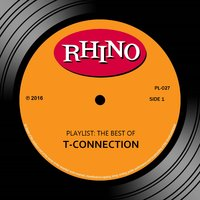 Playlist: The Best Of T-Connection — T-Connection