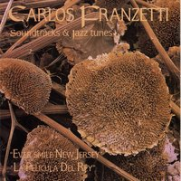 Soundtracks & Jazz Tunes — Carlos Franzetti