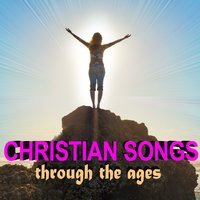 Christian Songs Through the Ages — сборник
