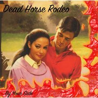 By Your Side — Dead Horse Rodeo