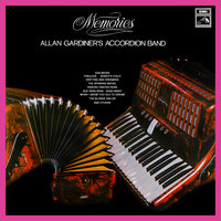 Memories — Allan Gardiner's Accordion Band
