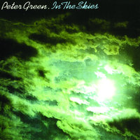In The Skies — Peter Green