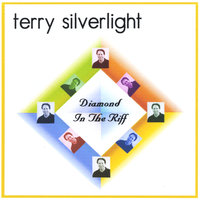 Diamond In The Riff — Terry Silverlight