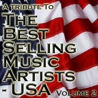 A Tribute To The Best Selling Music Artists USA Volume 2 — The Academy Allstars