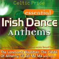 Essential Irish Dance Anthems — Celtic Pride